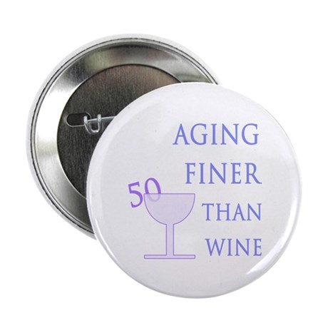 """Witty 50th Birthday 2.25"""" Button (100 pack)"""