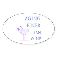 Witty 40th Birthday Oval Decal
