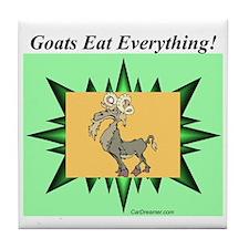 """""""Goats Eat Everything"""" Tile Coaster"""