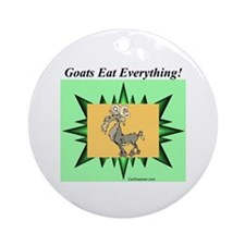 """""""Goats Eat Everything"""" Ornament (Round)"""