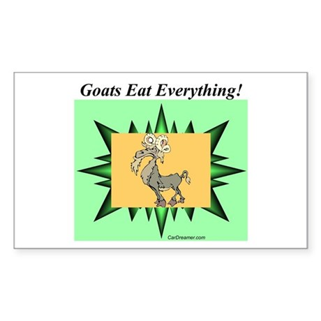 """Goats Eat Everything"" Rectangle Sticker"
