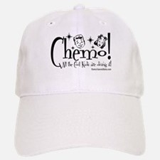 Chemo! All the cool kids are doing it! Baseball Baseball Cap