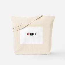 00 Bitch(TM) Tote Bag
