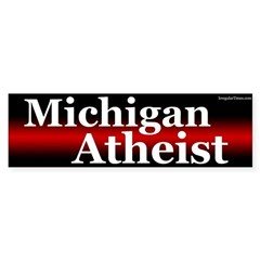 Michigan Atheist bumper sticker