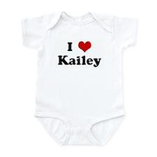 I Love Kailey Infant Bodysuit