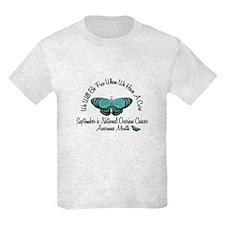 Ovarian Cancer Awareness Month 3.2 T-Shirt