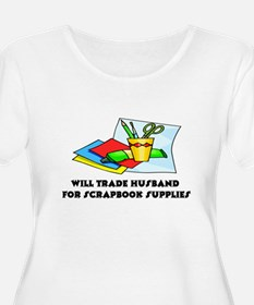 Will trade husband for scrapb T-Shirt