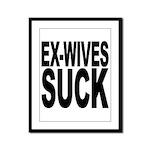 Ex-Wives Suck Framed Panel Print