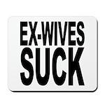 Ex-Wives Suck Mousepad
