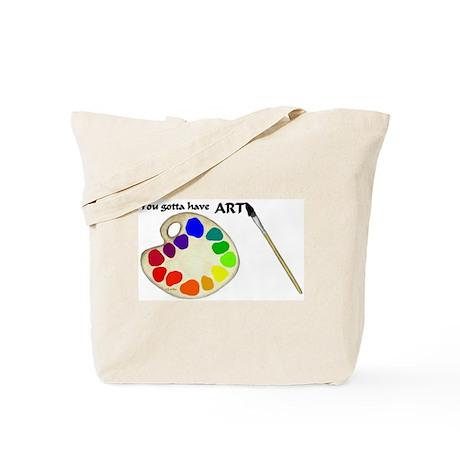 Gotta Have ART Tote Bag