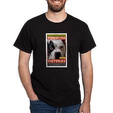 Stereotypes Victimize Dark T-Shirt
