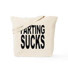 Farting Sucks Tote Bag