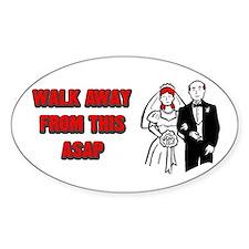 Walk Away ASAP Oval Decal