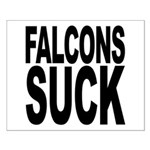 Falcons Suck Small Poster