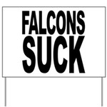 Falcons Suck Yard Sign
