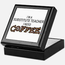 Substitute Teacher Need Coffee Keepsake Box