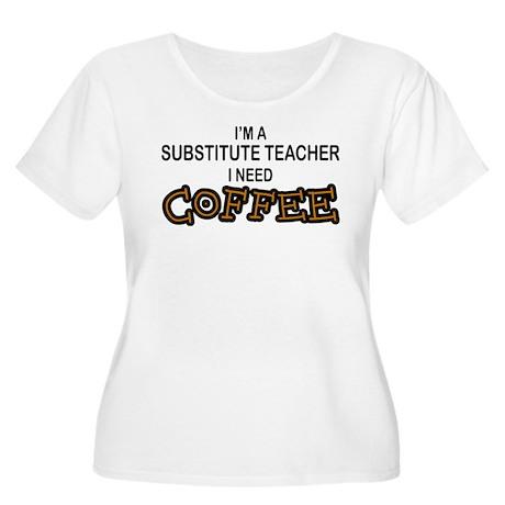 Substitute Teacher Need Coffee Women's Plus Size S