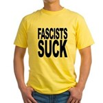 Fascists Suck Yellow T-Shirt