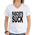 Fascists Suck Women's V-Neck T-Shirt