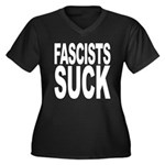 Fascists Suck Women's Plus Size V-Neck Dark T-Shir