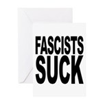Fascists Suck Greeting Card