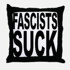 Fascists Suck Throw Pillow