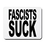 Fascists Suck Mousepad