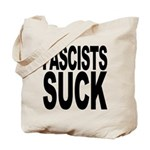 Fascists Suck Tote Bag