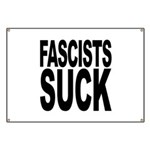 Fascists Suck Banner