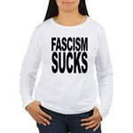 Fascism Sucks Women's Long Sleeve T-Shirt