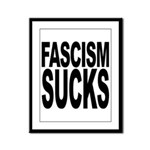 Fascism Sucks Framed Panel Print