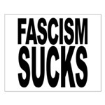Fascism Sucks Small Poster