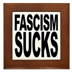 Fascism Sucks Framed Tile