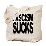 Fascism Sucks Tote Bag