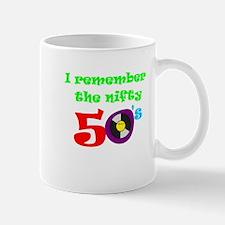 I remember the nifty 50's Mug