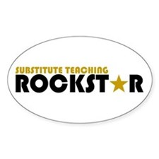 Substitute Teaching Rockstar Oval Decal