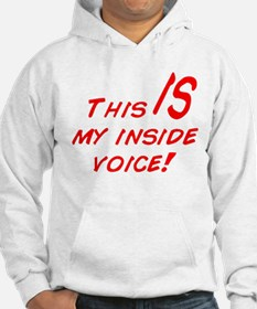 Inside Voice Jumper Hoody