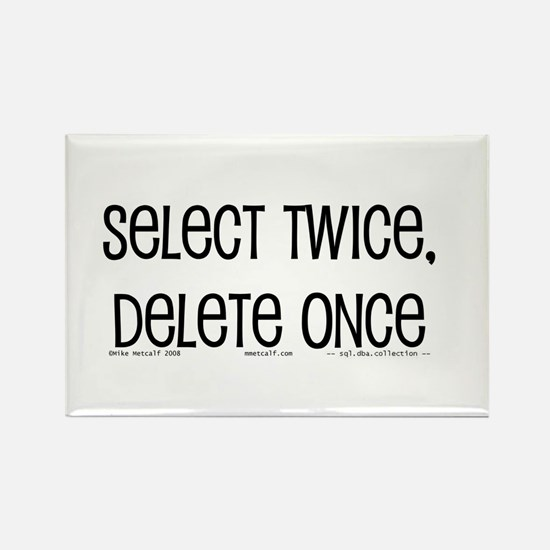 select twice Rectangle Magnet