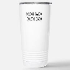 select twice Stainless Steel Travel Mug
