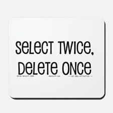 select twice Mousepad