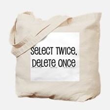 select twice Tote Bag