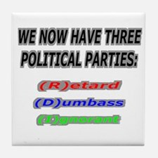 Our three political parties Tile Coaster
