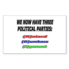 Our three political parties Rectangle Sticker 10