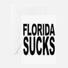 Florida Sucks Greeting Card