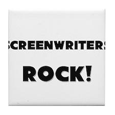 Screenwriters ROCK Tile Coaster