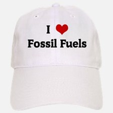 I Love Fossil Fuels Baseball Baseball Cap