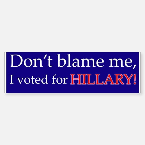 I Voted for Hillary Bumper Car Car Sticker