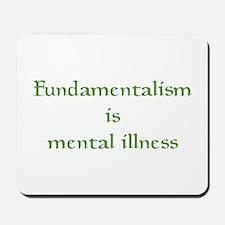 Fundamentalism Mousepad