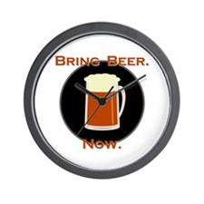 Bring Beer. Now. Wall Clock