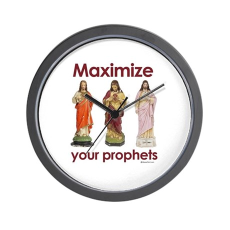 Maximize your prophets ~ Wall Clock